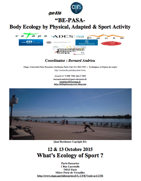 What's Ecology of Sport ? (12 &amp&#x3B; 13 Octobre 2015. Paris-Descartes)