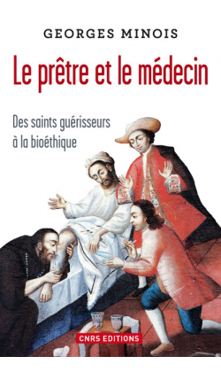 Des saints guérisseurs à la bioéthique