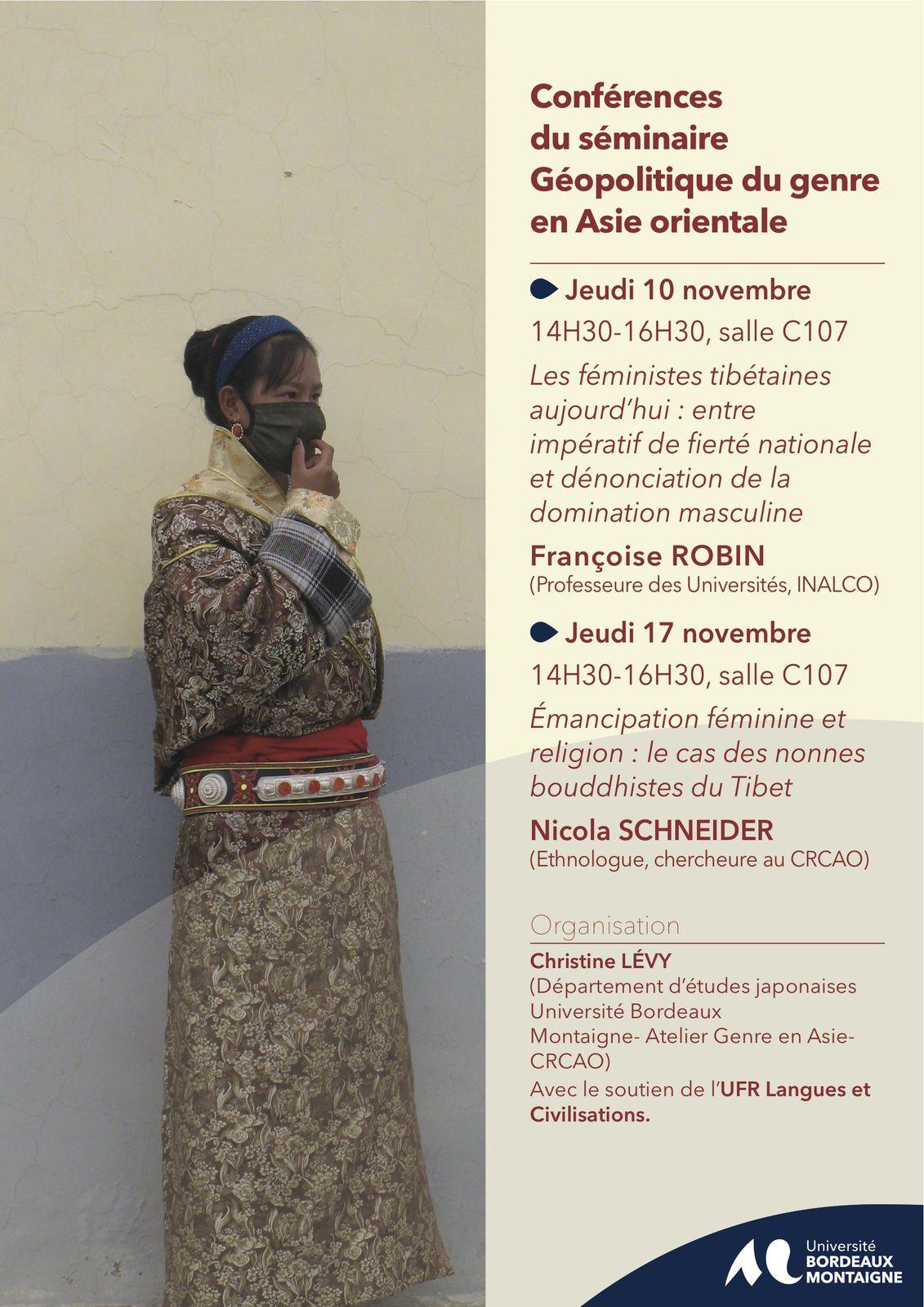 Les féministes tibétaines aujourd'hui : entre impératif de fierté nationale et dénonciation de la domination masculine / Émancipation féminine et religion : le cas des nonnes bouddhistes du Tibet