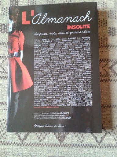 L'Almanach Insolite ( Editions Mines de rien)   DR