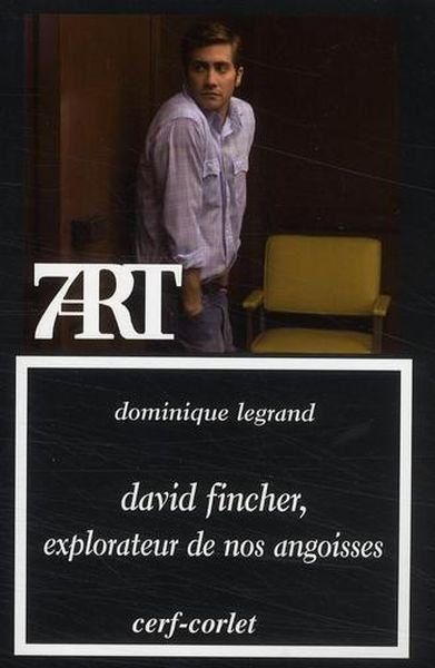 DAVID FINCHER, EXPLORATEUR DE NOS ANGOISSES
