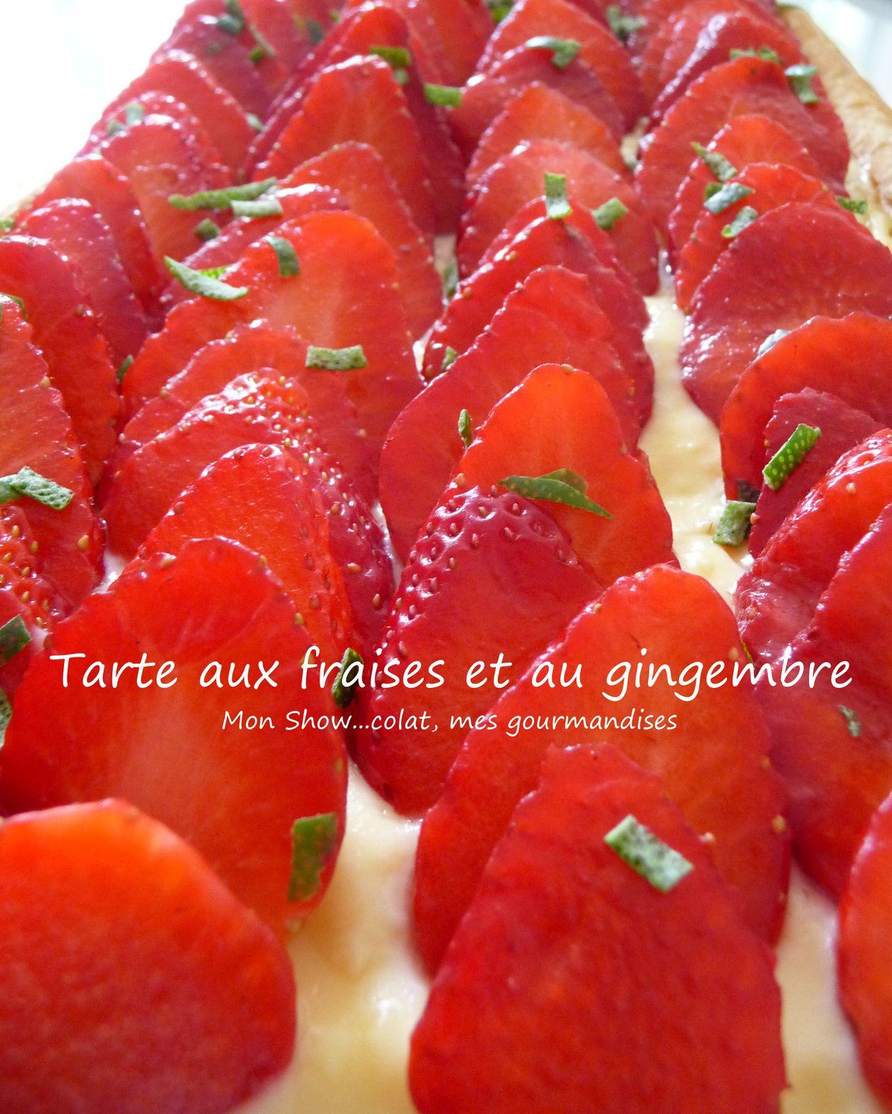 Tarte aux fraises et sa crème patissière au gingembre.