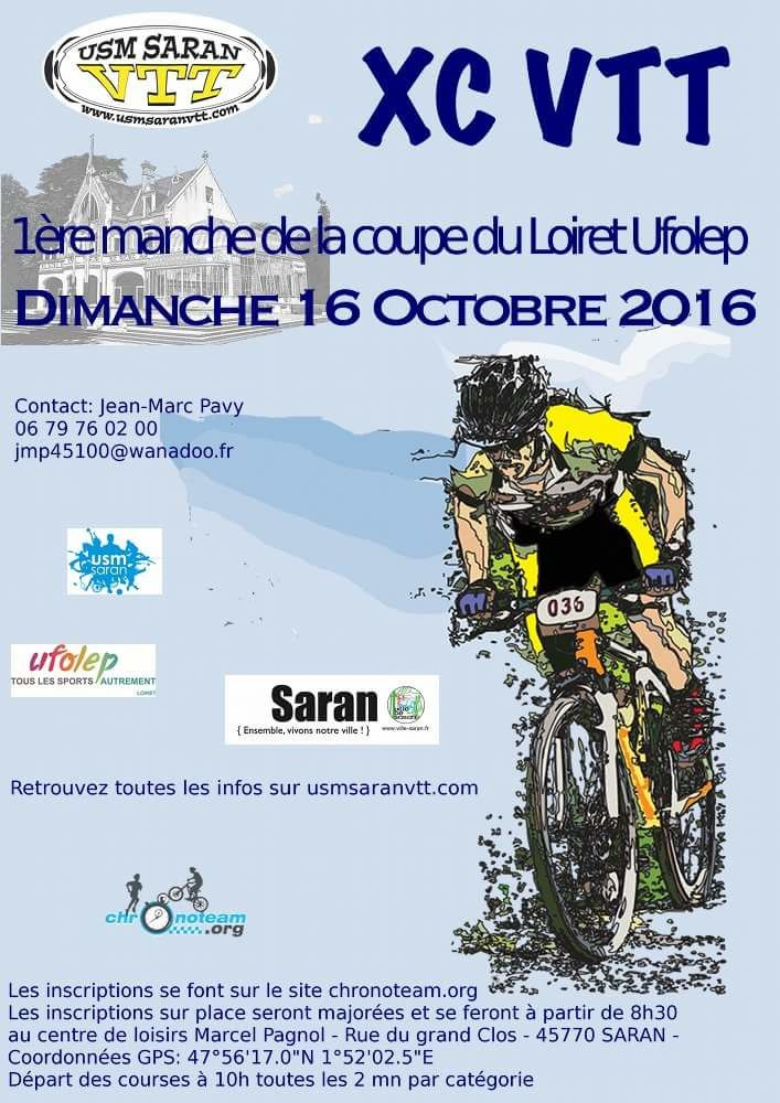 XC VTT Saran - 1ère manche Coupe du Loiret UFOLEP - Dimanche 16 Octobre 2016