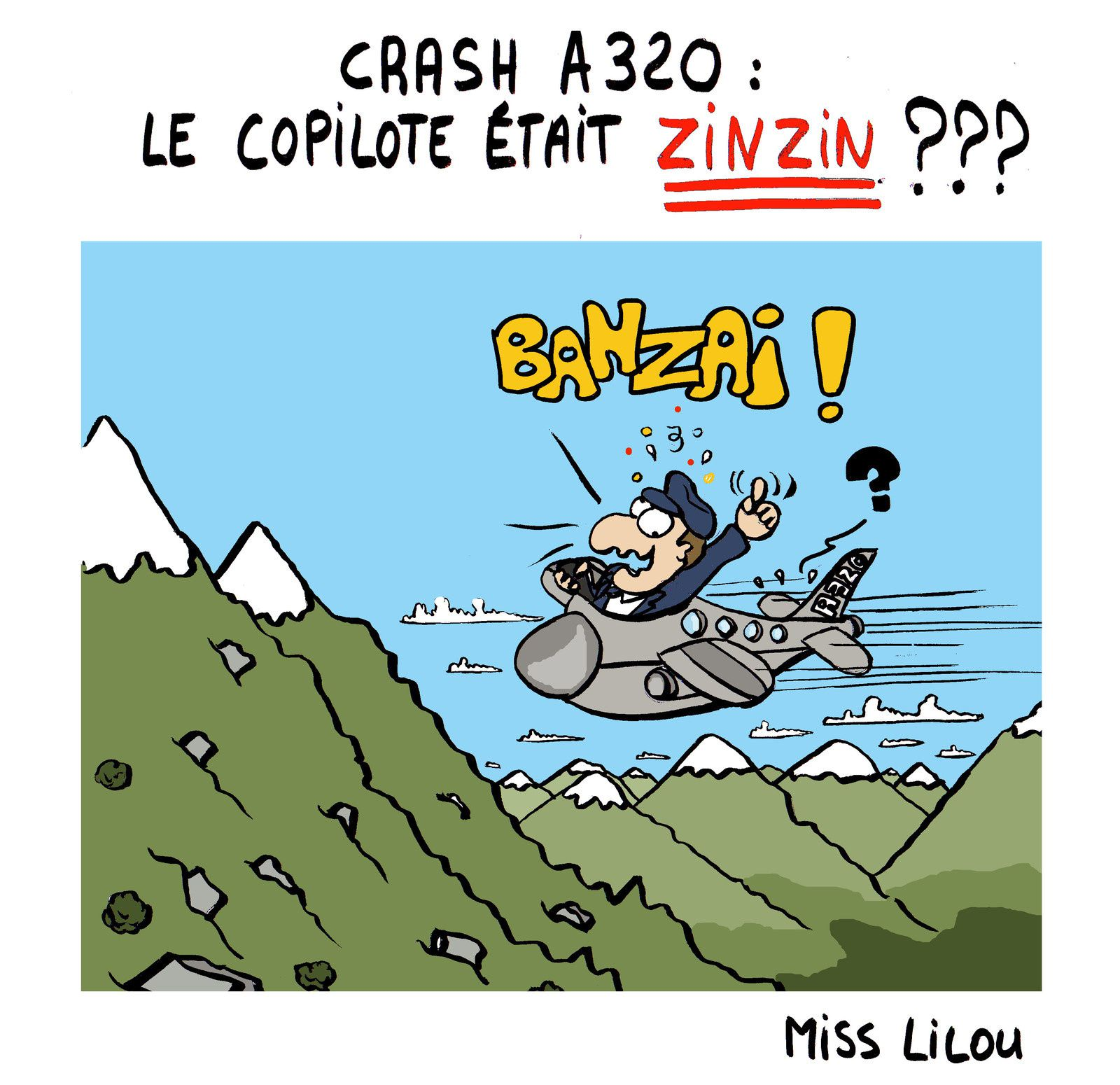 CRASH A320 : LE COPILOTE ÉTAIT ZINZIN ???