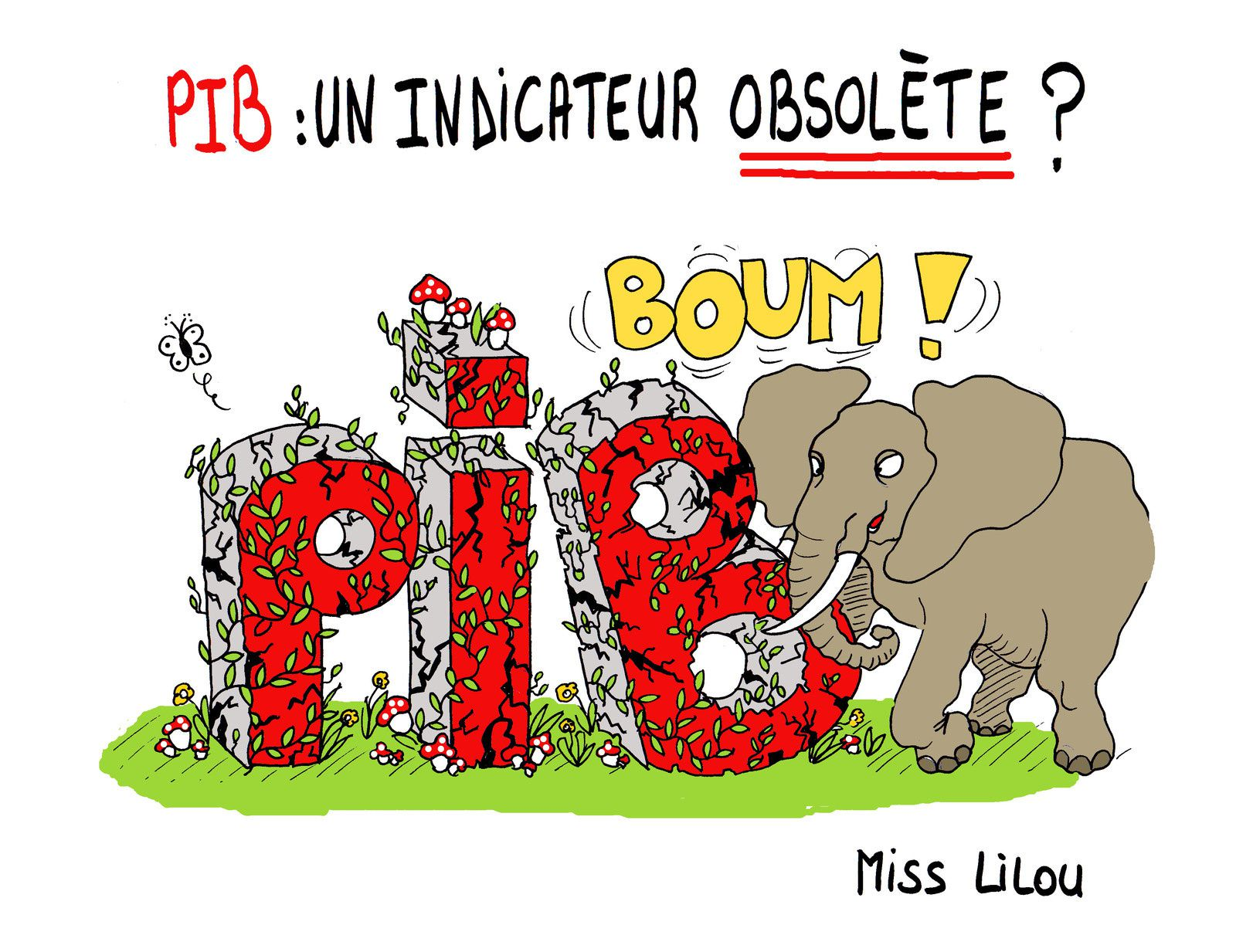 pib un indicateur conomique obsol te dessins miss lilou