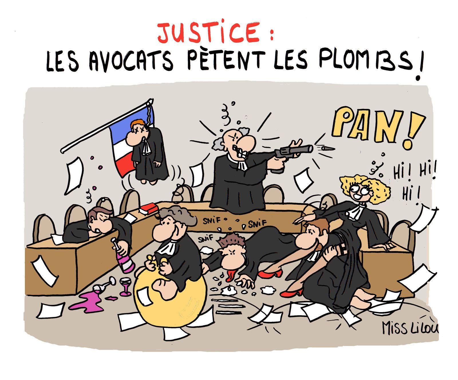JUSTICE : les Avocats pètent les plombs !