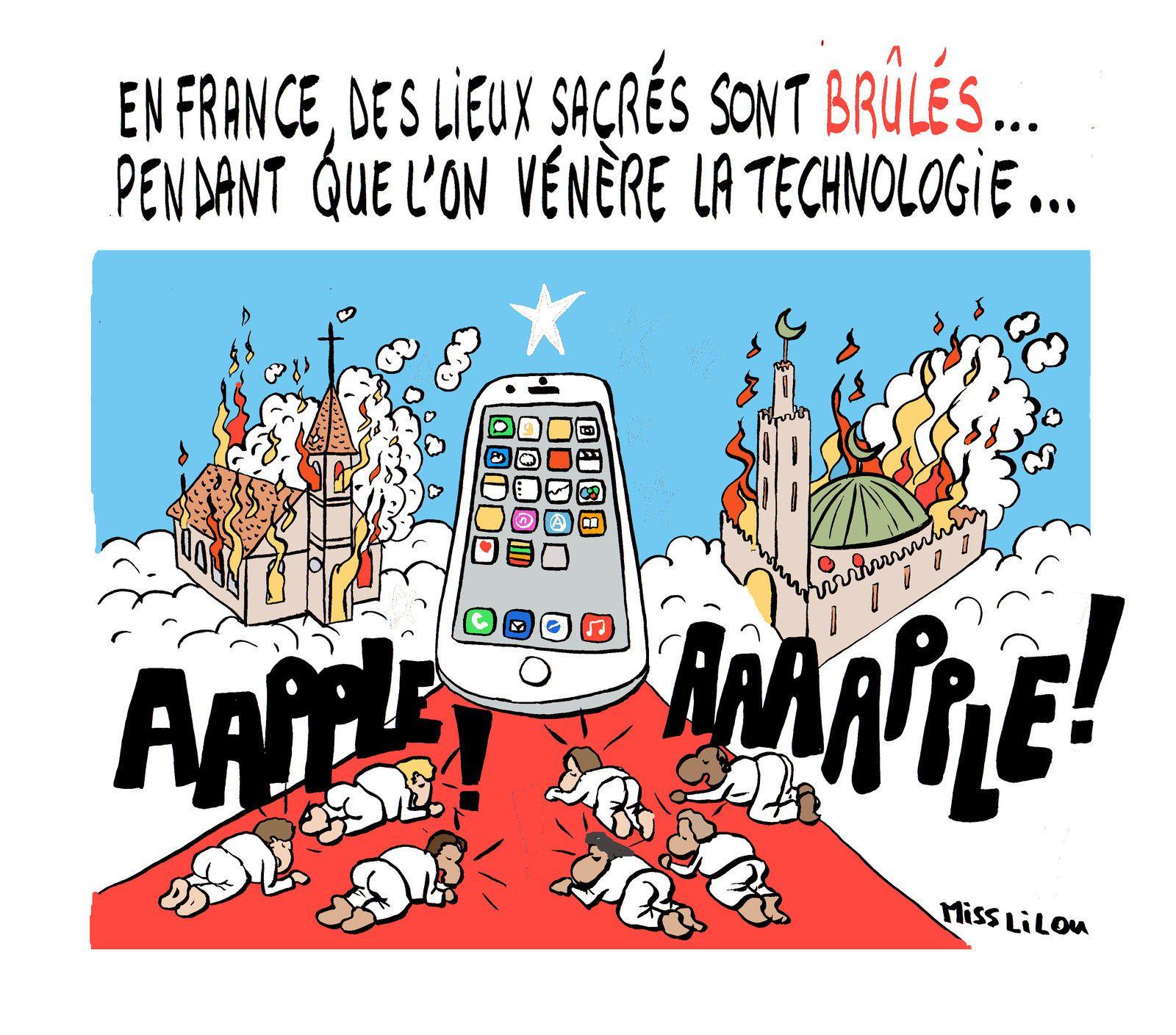 En France, des lieux sacrés sont brûlés pendant que l'on vénère la technologie...