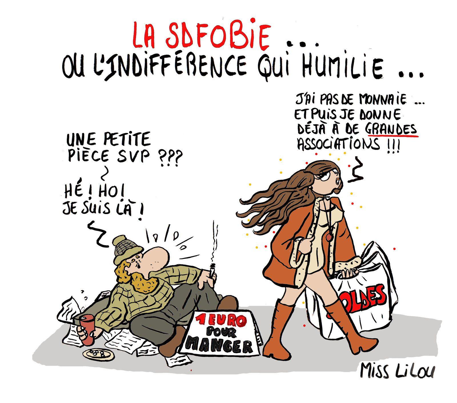 LA S.D.F.OBIE ou l'indifférence qui humilie...