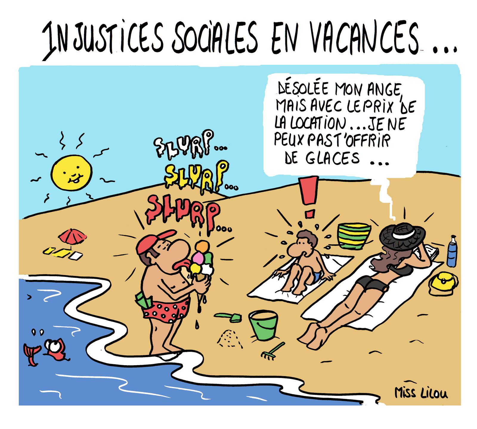Injustices sociales en vacances...