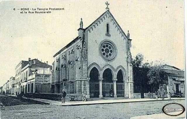 Temple protestant à Bône. images Gégé Le Bônois.