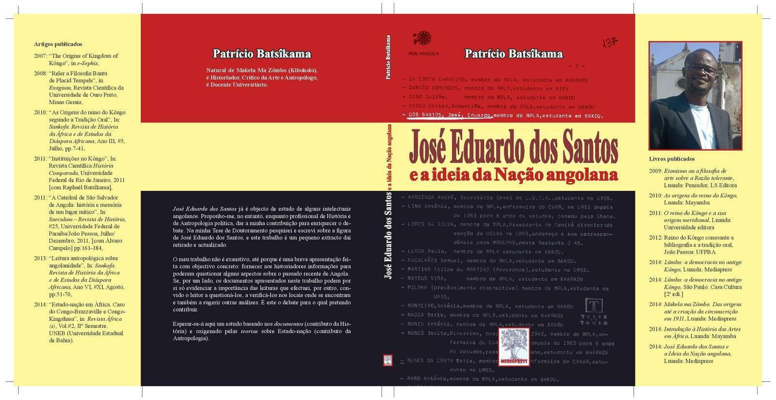 """O livro """"José Eduardo dos Santos e ideia da nação angolana"""" será lançado amanhã na Bibioteca Nacional"""