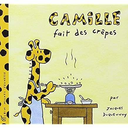 Camille fait des crêpes, le livre pour parler de la chandeleur aux enfants