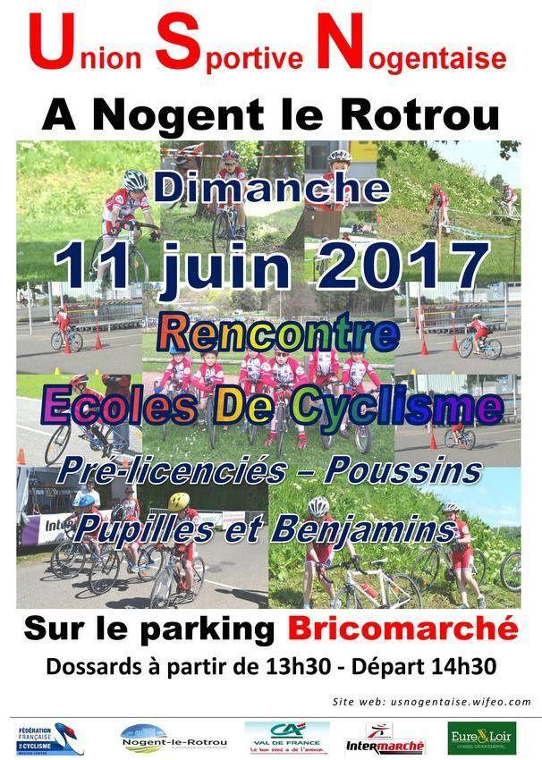 Réunion école de cyclisme à Nogent le Rotrou (28) ce dimanche 11 juin 2017