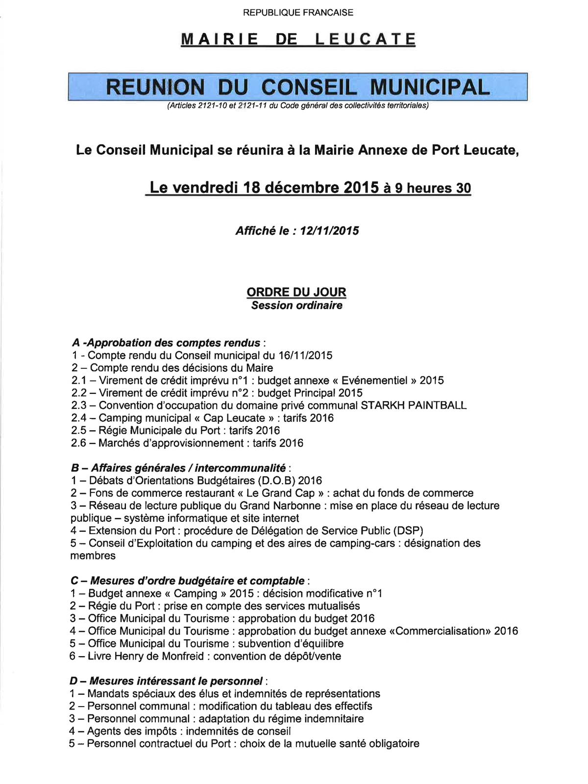 Le Conseil Municipal vous convie le 18/12/2015 à 9h30 en Mairie Annexe de Port-leucate.