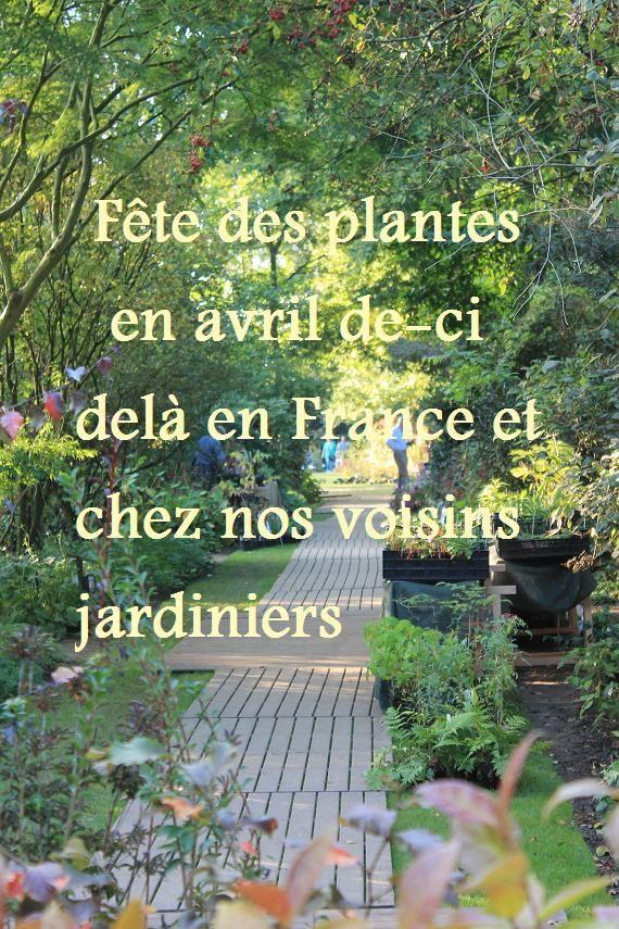 Fête des plantes en avril de-ci de-là en France et chez nos voisins jardiniers