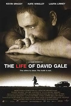 The life of David Gale (Alan Parker, 2003)