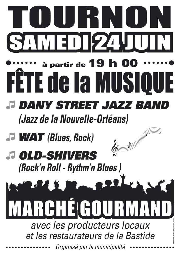 Tournon d'Agenais : Grand marché gourmand pour la fête de la musique.
