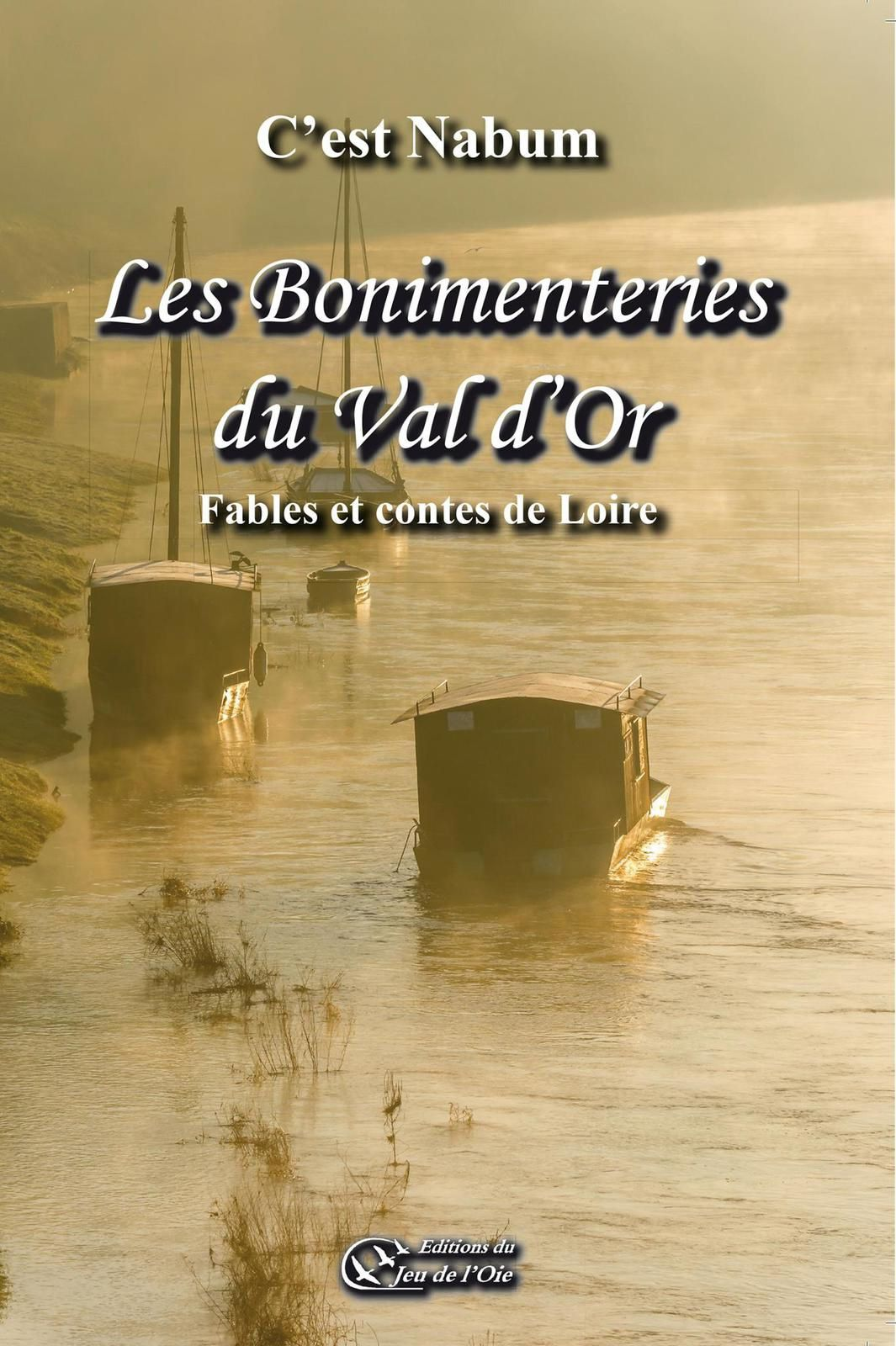 Fable du Val D'Or