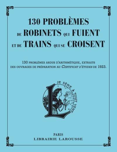 Les problèmes de trains qui se croisent.