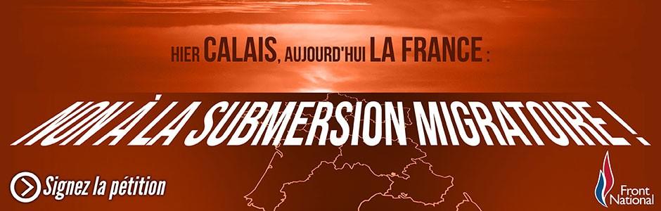 Signez la pétition : Hier Calais, aujourd'hui la France : Non à la submersion migratoire !