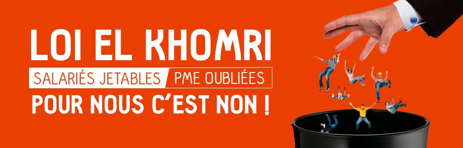 Loi El khomri salariés jetables, PME oubliées. Pour nous c'est non !