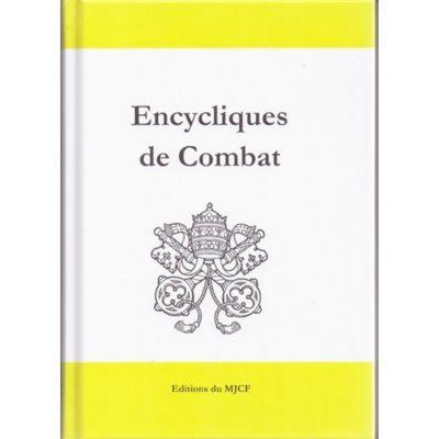 L'Encyclique de combat , 910 pages pour affirmer la Vérité et combattre l'erreur!