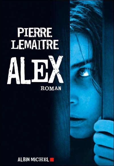 Alex, de pierre lemaitre