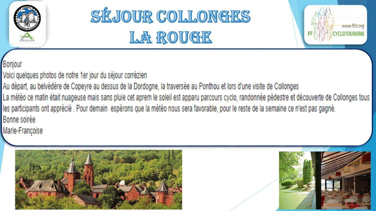 SEJOUR COLLONGES LA ROUGE