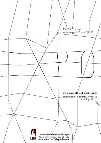 Ce WE : Expo - &quot&#x3B;De parallèles et d'obliques&quot&#x3B;, au Lee, 24 rue Saint Eucaire