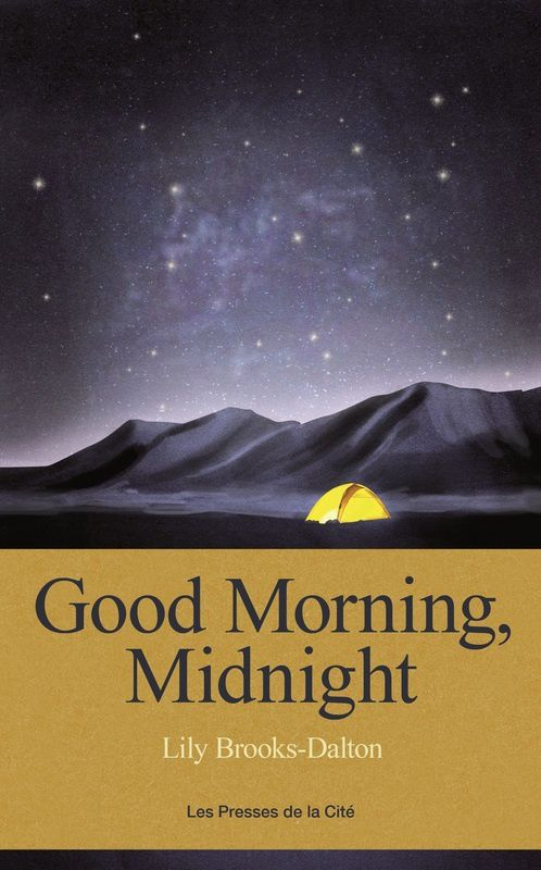 "Lily Brooks-Dalton ""Good Morning, Midnight"" Presses de la Cité"