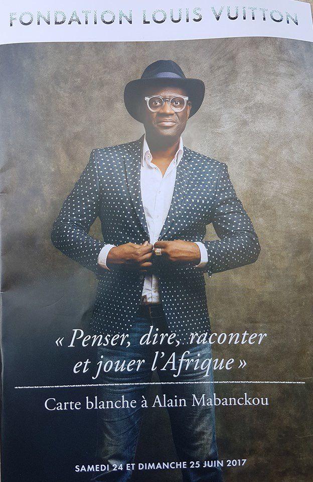 """""""Alain MABANCKOU, penser, dire, raconter et jouer l'Afrique"""", Fondation Louis VUITTON, Paris 24 et 25 mai 2017"""