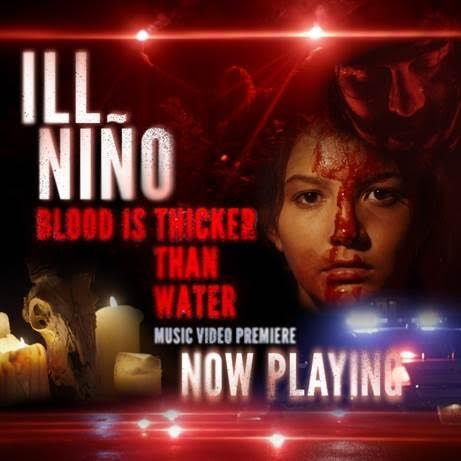 """New ILL NINO videoclip """"Blood is thicker than Water"""""""