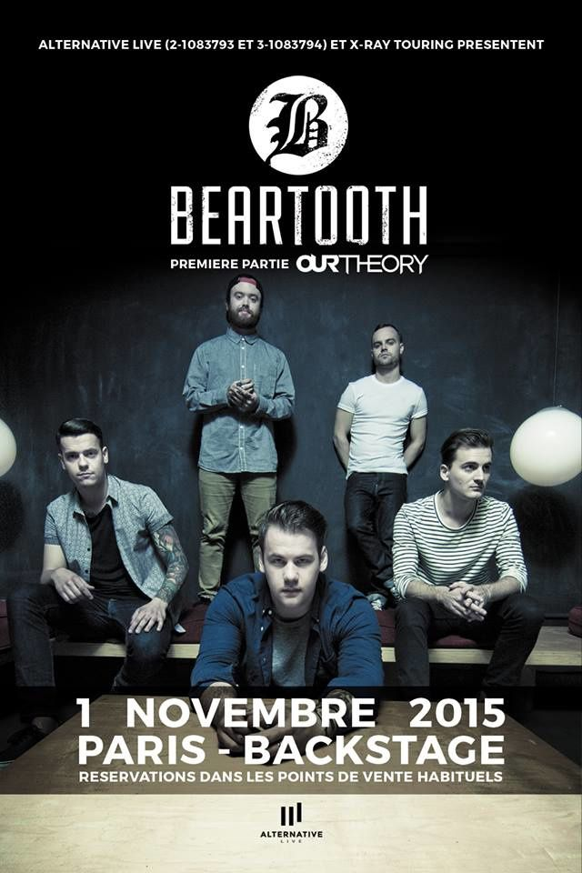 OUR THEORY en 1ère partie de BEARTOOTH demain à Paris
