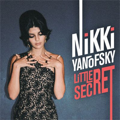 Nikki Yanofsky : Un &quot&#x3B;Little Secret&quot&#x3B; bien sympathique!