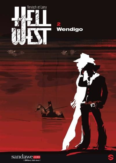 Enfer à l'Ouest  /  Hell West 2  Vs.  Pay The Ghost
