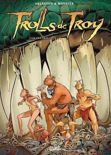 De l'Or pour les Trolls  /  Trolls de Troy 21  Vs.  La ruée vers l'or