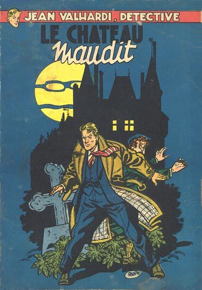 Fini de rire Valhardi!  /  Le Chateau Maudit  Vs.  Le Monocle Rit Jaune