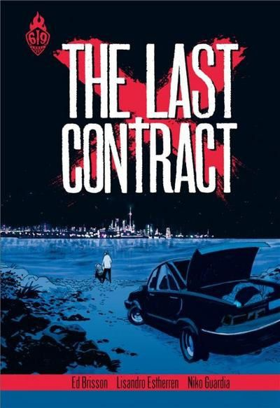 Dernière tournée  /  The Last Contract  Vs.  The Takers