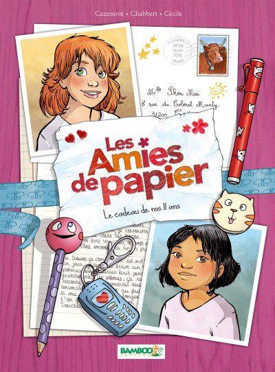 Jeunesse:  un mercredi spécial filles! :  Les Amies de Papier  /  Lilli Clochette