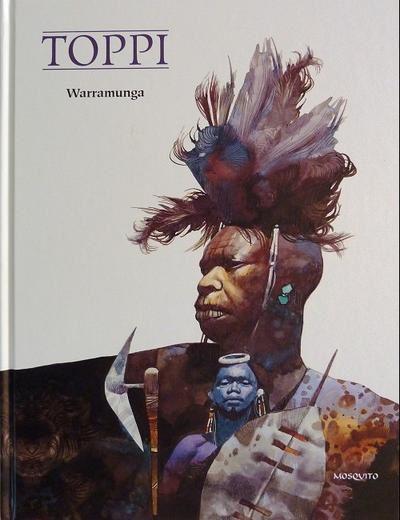 L'Artiste du Mois: Toppi  /  Warramunga  Vs.  Legend of the Lost