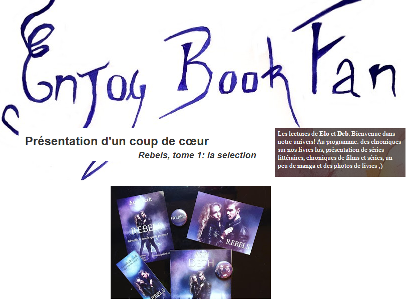Rebels : Chronique &quot&#x3B;Coup de coeur&quot&#x3B;  : Enjoy Book Fan !