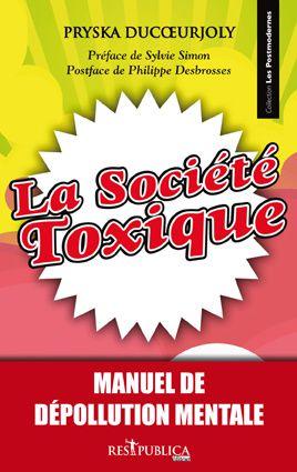 La Société TOXIQUE !