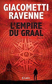 Le règne des Illuminati - L'empire du Graal