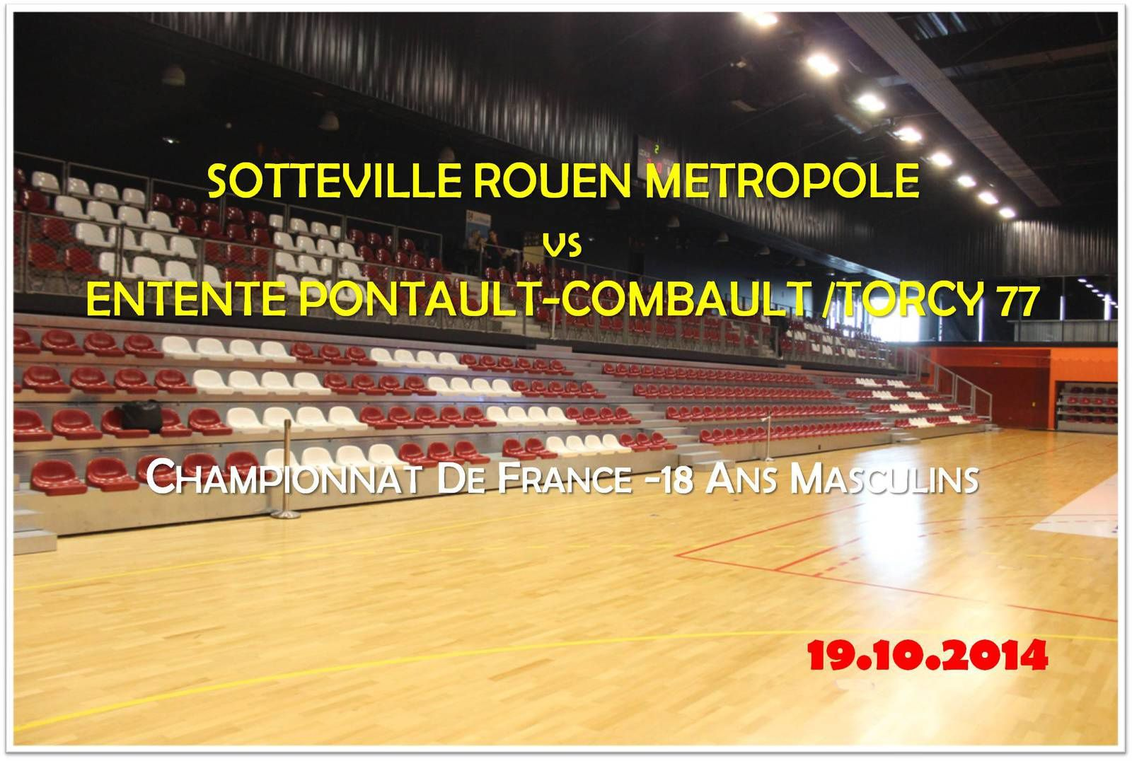 ROUEN METROPOLE HB vs ENTENTE PCT 77 (CdF -18M) 19.10.2014
