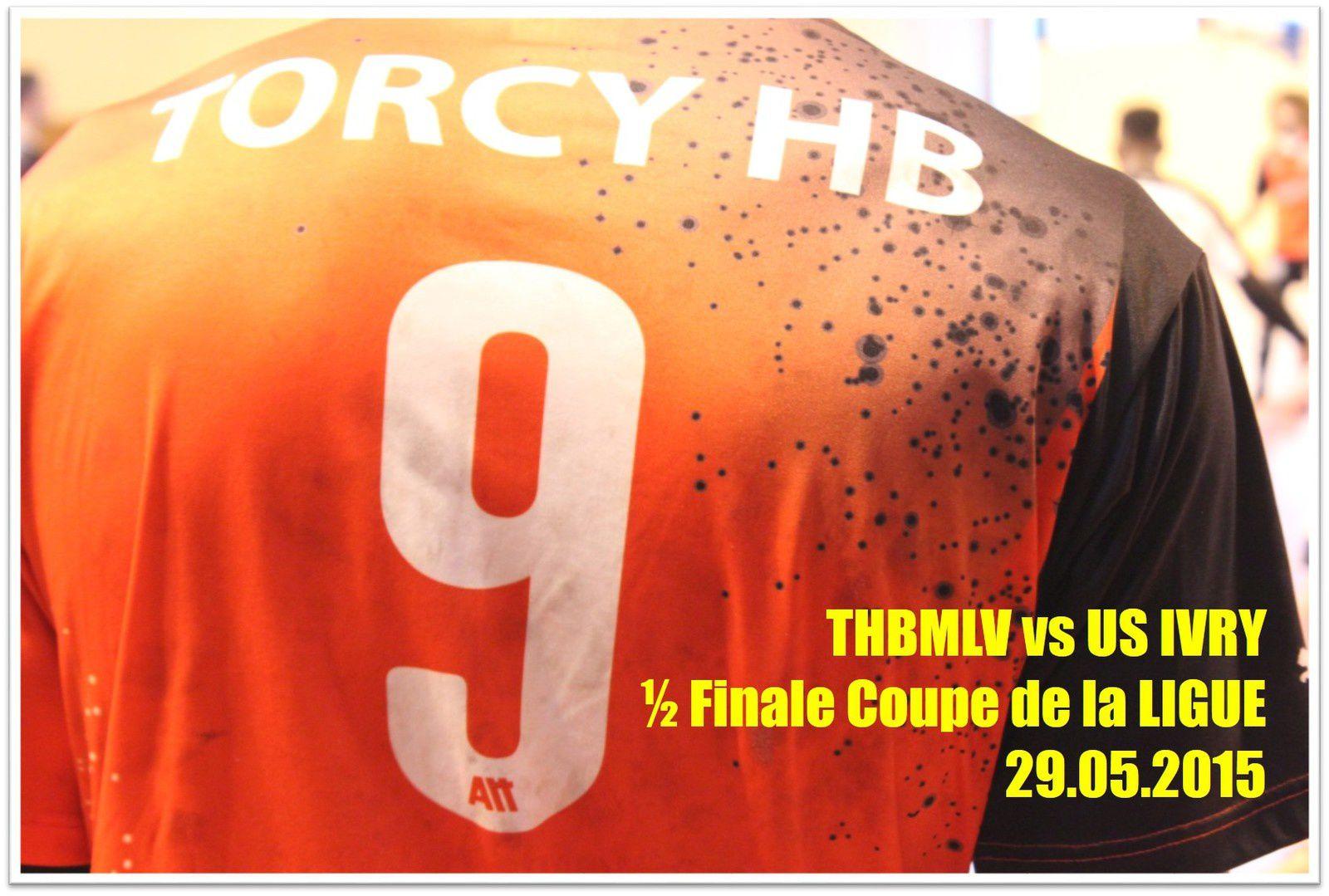 THBMLV vs US IVRY 2 (Coupe LIFE Séniors) 29.05.2015