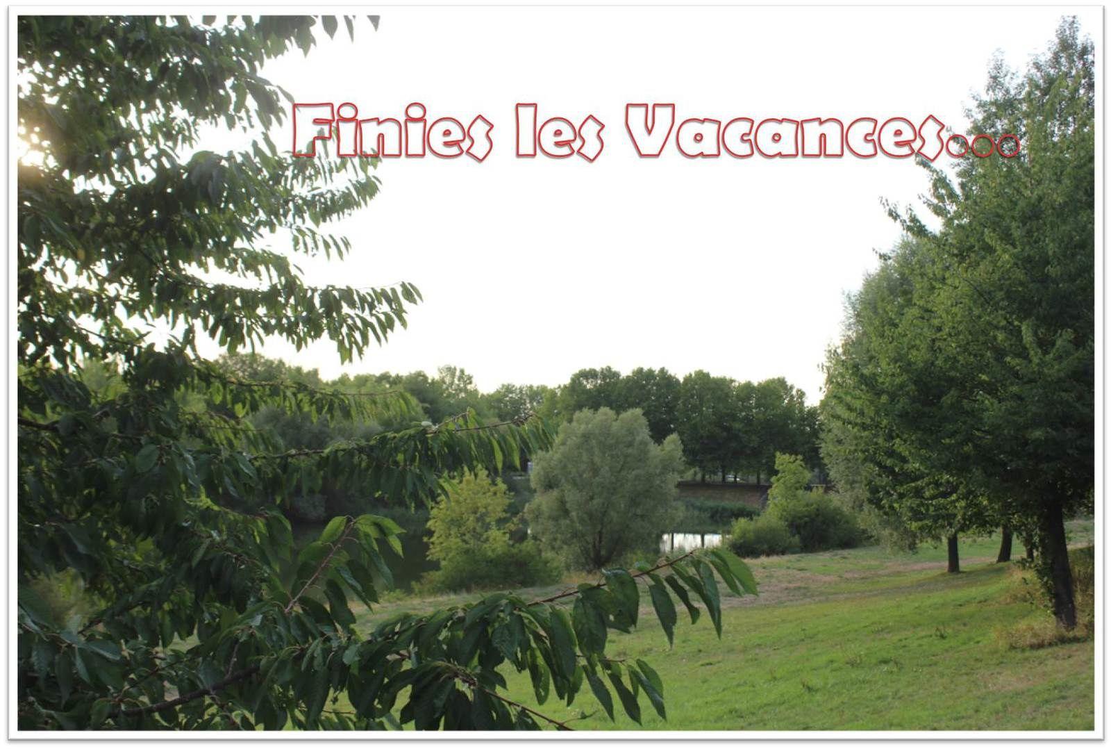 Finies Les Vacances...