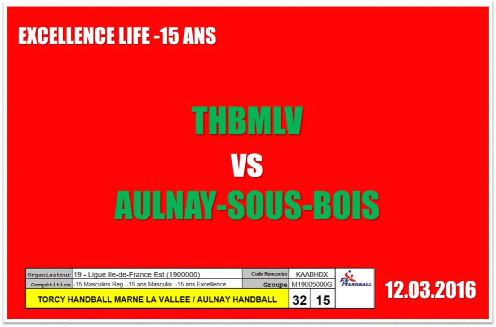 THBMLV vs AULNAY (Excellence LIFE -15 Ans) 12.03.2016
