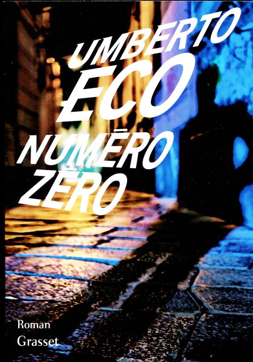 &quot&#x3B;Numéro Zéro&quot&#x3B; le nouvel Umberto Eco