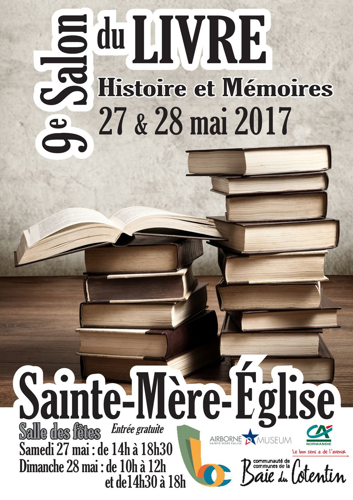 9ème SALON DU LIVRE DE SAINTE-MERE-EGLISE 27 &amp&#x3B; 28 MAI 2017