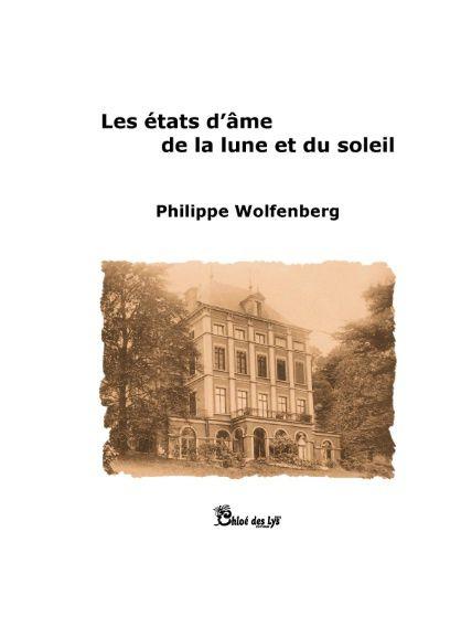 Dans Le Bibliothécaire : LES ÉTATS D'ÂME DE LA LUNE ET DU SOLEIL de  Philippe WOLFENBERG